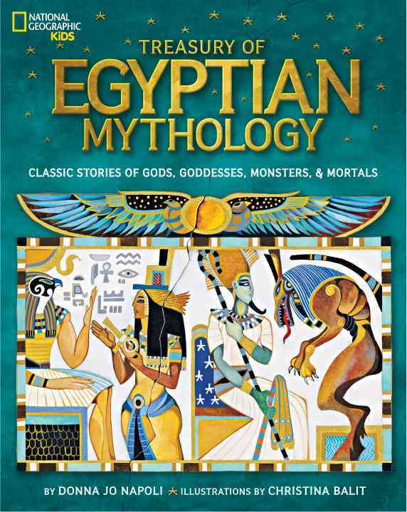 Treasury of Egyptian Mythology By Napoli, Donna Jo/ Balit, Christina (ILT)